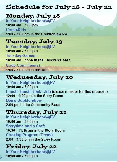 summer schedule July 18 - July 22